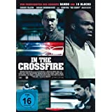 In the Crossfire - Chris Klein, Adam Rodriguez, 50 Cent, Erin Davis, Brian A Miller