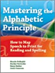 Mastering the Alphabetic Principle (M...