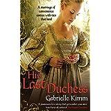 His Last Duchessby Gabrielle Kimm