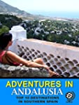 Adventures in Andalusia: Top 10 Desti...