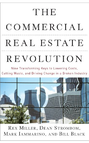The Commercial Real Estate Revolution: Nine Transforming...