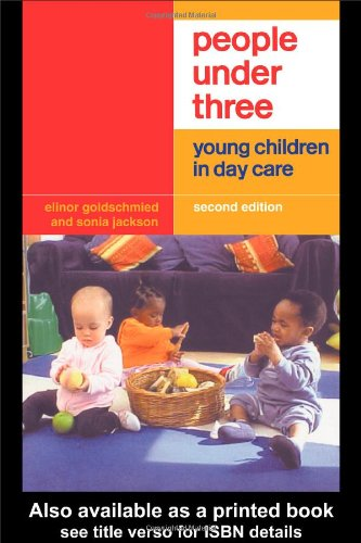 People Under Three: Young Children In Day Care front-716895