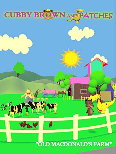 Cubby Brown and Patches - Old MacDonald's Farm on Amazon Prime Instant Video UK