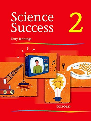 Science Success: Level 2: Pupils' Book 2: Pupil's Book Level 2