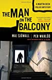 The Man on the Balcony: A Martin Beck Police Mystery (3) (Vintage Crime/Black Lizard)