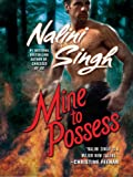 Mine to Possess (Psy-Changelings, Book 4) (Psy/Changeling Series)