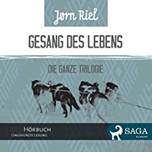 Gesang des Lebens (       ungekürzt) von Jørn Riel, Wolfgang Th. Recknagel (translator) Gesprochen von: Samy Andersen
