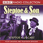 Steptoe & Son: Volume 12: Steptoe A La Carte | Ray Galton,Alan Simpson