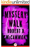 Mystery Walk