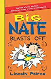 img - for Big Nate Blasts Off book / textbook / text book