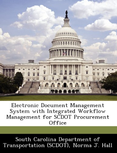Electronic Document Management System with Integrated Workflow Management for Scdot Procurement Office