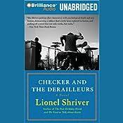 Checker and The Derailleurs | [Lionel Shriver]