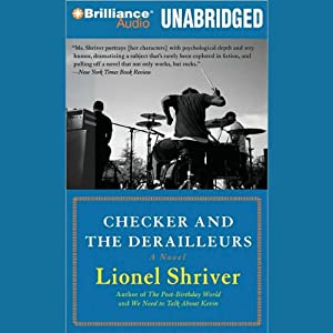 Checker and The Derailleurs | [Lionel Shriver]