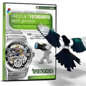 Produktfotografie leicht gemacht: Objektfotografie in höchster Vollendung (Amateur & Professional Photographers)