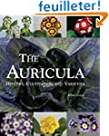 The Auricula: History, Cultivation an...