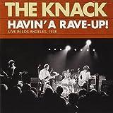 Havin' a Rave-Up!:Live La 1978