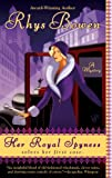 Her Royal Spyness (The Royal Spyness Series Book 1)