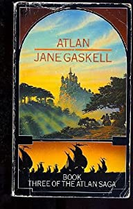 Atlan (Book Three Of The Atlan Saga) by Jane Gaskell