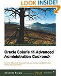 Oracle Solaris 11 Advanced Administra...