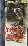 img - for Como Educar Hijos Rebeldes (Spanish Edition) book / textbook / text book
