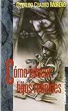 img - for Como Educar Hijos Rebeldes (Spanish Edition) book / textbook / text book