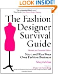 The Fashion Designer Survival Guide:...