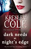 Kresley Cole Dark Needs at Night's Edge (Immortals After Dark 5)