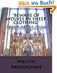 """""""Beware of Wolves in Sheep Clothing""""..."""