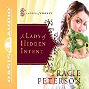 A Lady of Hidden Intent   Tracie Peterson