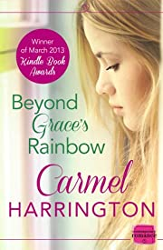 Beyond Grace's Rainbow: HarperImpulse Contemporary Romance
