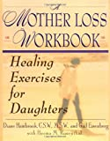 Mother Loss Workbook A