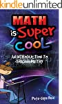 Math is Supercool: An Introduction to...