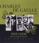 Charles de Gaulle: A Biography