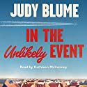 In the Unlikely Event Audiobook by Judy Blume Narrated by Kathleen McInerney