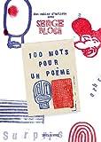echange, troc Serge Bloch - 100 mots pour un poème