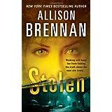 Stolen (Lucy Kincaid Novels) ~ Allison Brennan