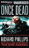 Once Dead (A Ripper/Rho Agenda Novel)