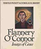 Flannery O'Connor (0802801870) by Fickett, Harold