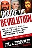 Inside the Revolution: How the Followers of Jihad, Jefferson & Jesus Are Battling to Dominate