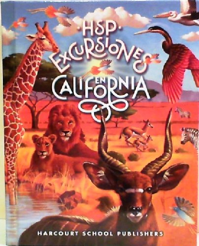 Harcourt School Publishers Excursiones California: Student Edition Mas Alla Del Horizonte Grade 6 2010 (Spanish Edition)