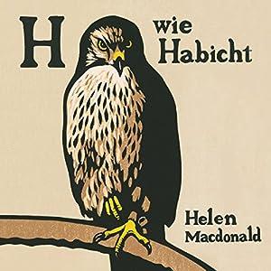 H wie Habicht Hörbuch