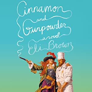Cinnamon and Gunpowder Audiobook