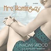 Mrs. Hemingway | [Naomi Wood]