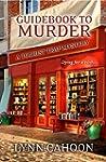 Guidebook to Murder (A Tourist Trap M...