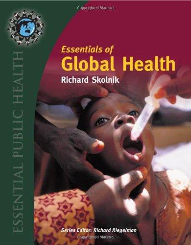 Essentials Of Global Health (Essential Public Health)