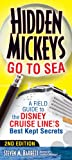 img - for Hidden Mickeys Go To Sea: A Field Guide to the Disney Cruise Line's Best Kept Secrets book / textbook / text book