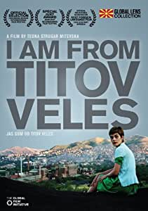 I Am From Titov Veles (Amazon.com Exclusive)