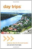 Day Trips® from San Antonio, 4th: Getaway Ideas for the Local Traveler (Day Trips Series)