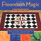 Floorcloth Magic: How to Paint Canvas Rugs for Decorative Home Use