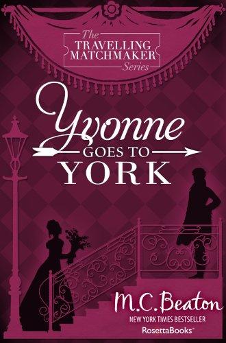 M. C. Beaton - Yvonne Goes To York
